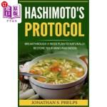 【中商海外直订】Hashimoto's Protocol: Breakthrough 4-Week Plan to N