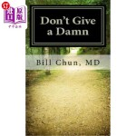 【中商海外直订】Don't Give a Damn: How to Cope with the Fears, Frus