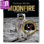【中商原版】诺曼梅勒 50周年纪念版 英文原版 Norman Mailer. MoonFire. 50th Anniv