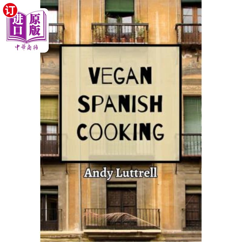 【中商海外直订】Vegan Spanish Cooking