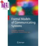 【中商海外直订】Formal Models of Communicating Systems: Languages,
