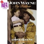 【中商海外直订】John Wayne: My Father