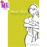【中商海外直订】Start Here: Breastfeeding and Infant Care with Humo
