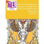 【中商海外直订】Color Me Calm: Elegant and Fancy Elephants Coloring