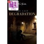 【中商海外直订】The Last Degradation