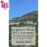 【中商海外直订】10 Special Walks in La Alpujarra: 7 Full Day Walks