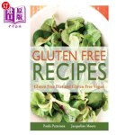 【中商海外直订】Gluten Free Recipes: Gluten Free Diet and Gluten Fr