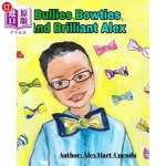 【中商海外直订】Bullies, Bowties And Brilliant Alex