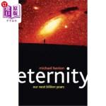 【中商海外直订】Eternity: Our Next Billion Years
