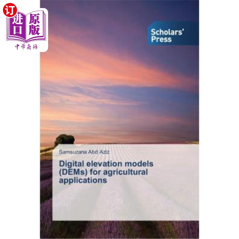 【中商海外直订】Digital Elevation Models (Dems) for Agricultural Applications