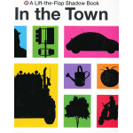 Lift-the-Flap Shadow Book In the Town 影子猜猜看:小镇(翻翻书) ISBN9780312508463