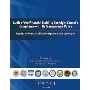 【预订】Audit of the Financial Stability Oversight Council's Compliance with Its Transparency Policy: Report to the Financial Stability Oversight Council and 预订商品,需要1-3个月发货,非质量问题不接受退换货。