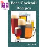 【中商海外直订】Beer Cocktail Recipes