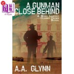 【中商海外直订】A Gunman Close Behind: A Mike Lantry Classic Crime
