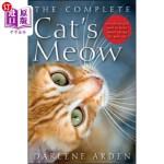 【中商海外直订】The Complete Cat's Meow: Everything You Need to Kno
