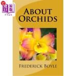 【中商海外直订】About Orchids