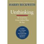 Unthinking Harry Beckwith(哈里・贝克威思) Business Plus