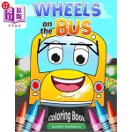 【中商海外直订】Wheels on the Bus: Nursery Rhyme Story & Coloring B