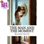 【中商海外直订】The Man and the Moment