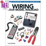 【中商海外直订】Wiring Your Model Railroad