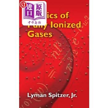 【中商海外直订】Physics of Fully Ionized Gases 海外发货,付款后预计2-4周到货