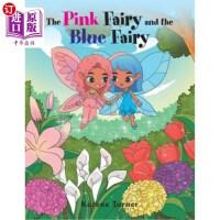 【中商海外直订】The Pink Fairy and the Blue Fairy
