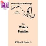 【中商海外直订】Our Maryland Heritage, Book 32: The Waters Families