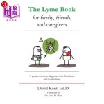 【中商海外直订】The Lyme Book for Family, Friends, and Caregivers: