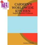 【中商海外直订】Carmen's Worldwide Kitchen - English/Spanish Cookbo