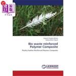 【中商海外直订】Bio Waste Reinforced Polymer Composite