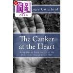 【中商海外直订】The Canker at the Heart: Being Studies from the Lif