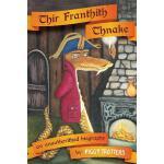 【预订】Thir Franthith Thnake: An Unauthorithed Biography