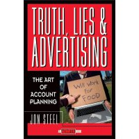 英文原版 广告企划的艺术 Truth, Lies, And Advertising: The Art Of Accou