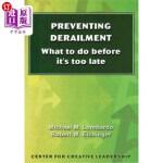【中商海外直订】Preventing Derailment: What to do before it's too l