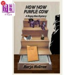 【中商海外直订】How Now Purple Cow: A Bogey Man Mystery