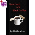 【中商海外直订】Hard Luck and Black Coffee