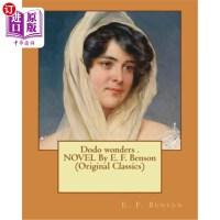 【中商海外直订】Dodo wonders . NOVEL By E. F. Benson (Original Clas