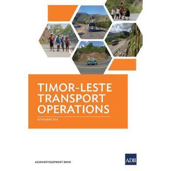 【预订】Timor-Leste Transport Operations 预订商品,需要1-3个月发货,非质量问题不接受退换货。