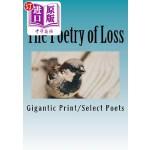 【中商海外直订】The Poetry of Loss: Gigantic Print Edition