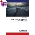 【中商海外直订】Bio-Ecology of Pheasant Tailed Jacana