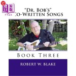"【中商海外直订】""Dr. Bob's"" Co-Written Songs Book Three"