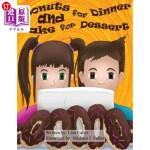 【中商海外直订】Donuts for Dinner and Cake for Dessert