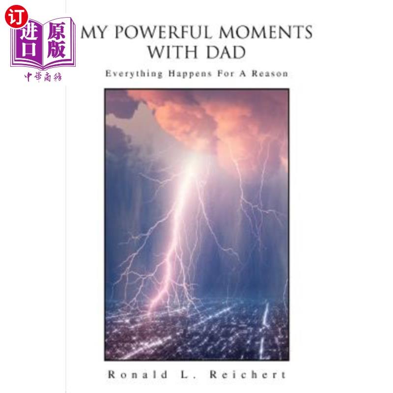 【中商海外直订】My Powerful Moments with Dad: Everything Happens for a Reason