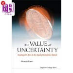 【中商海外直订】The Value of Uncertainty: Dealing with Risk in the
