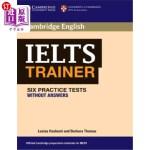 【中商海外直订】Ielts Trainer: Six Practice Tests Without Answers