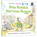幼儿园里的26个开心果:有一点点紧张 Animal Antics A to Z : Nina Nandu's Nerv