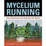 【预订】Mycelium Running How Mushrooms Can Help Save the World
