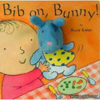 Chatterbox:Bib on, Bunny! 小兔子,戴上围嘴! (2011英国启蒙玩具书推荐奖) ISBN 9