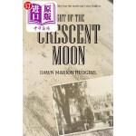 【中商海外直订】Light of the Crescent Moon