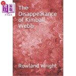 【中商海外直订】The Disappearance of Kimball Webb